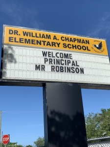 School Marquee with Message welcoming Principal Robinson